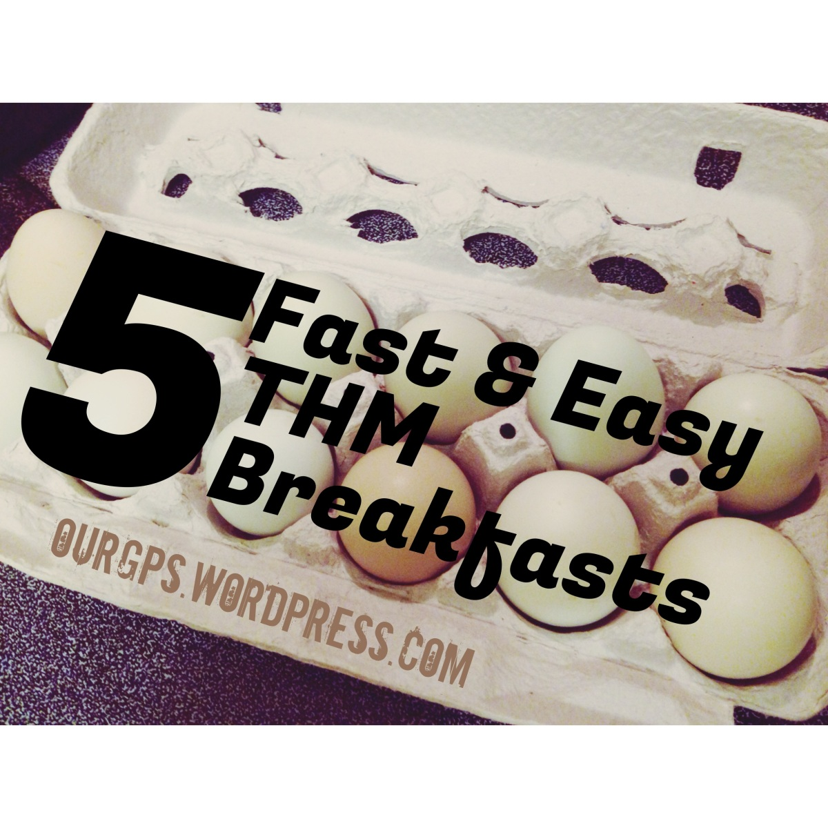 5 Fast & Easy THM Breakfasts